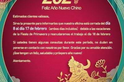 Aviso de vacaciones! La oficina permanecerá cerrada durante el año nuevo chino